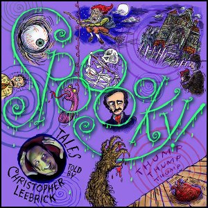 Spooky CD -- Tales told by Christopher Leebrick